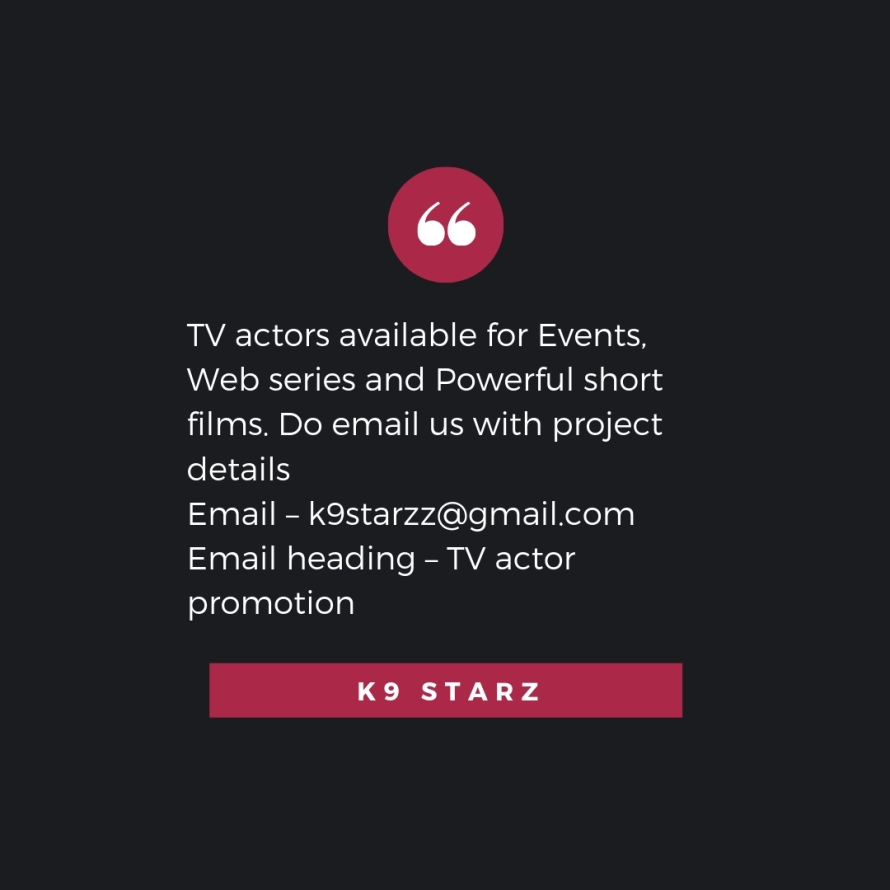 Mumbai TV actors and models – get featured as editorial content on websites. Increase your brand value. Email – k9starzz@gmail.com Email heading – Publicity (10).jpg