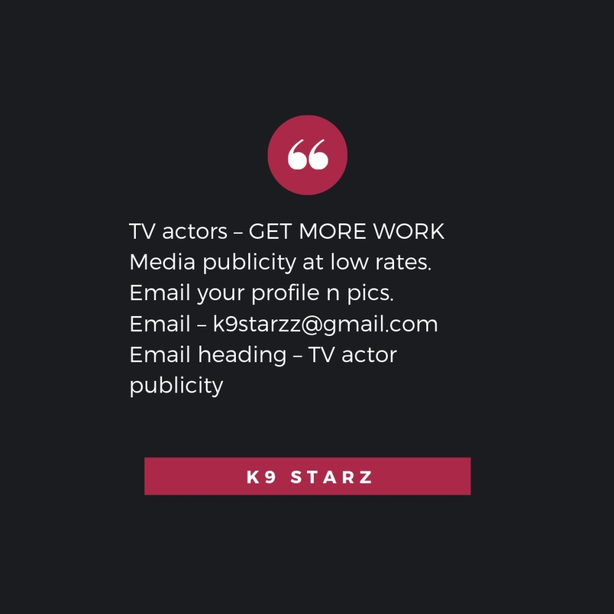 Mumbai TV actors and models – get featured as editorial content on websites. Increase your brand value. Email – k9starzz@gmail.com Email heading – Publicity (11).jpg